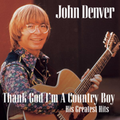 Thank God I'm a Country Boy (His Greatest Hits)