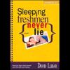 David Lubar - Sleeping Freshmen Never Lie (Unabridged)  artwork