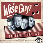 The Wise Guyz - Don't Touch My Greasy Hair