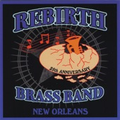 Rebirth Brass Band - Come On Home - Ain't No Party