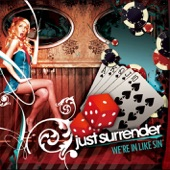 Just Surrender - Your Life And Mine