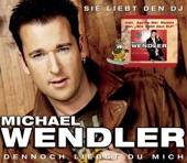 Michael Wendler - Sie Lieb Den DJ