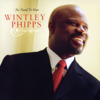 No Need to Fear - Wintley Phipps