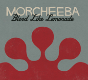 Blood Like Lemonade - Morcheeba