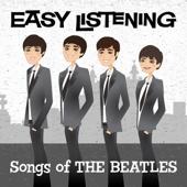Easy Listening: Songs of The Beatles