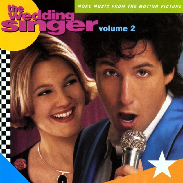 The Wedding Singer Music From Motion Picture By Various Artists On Apple
