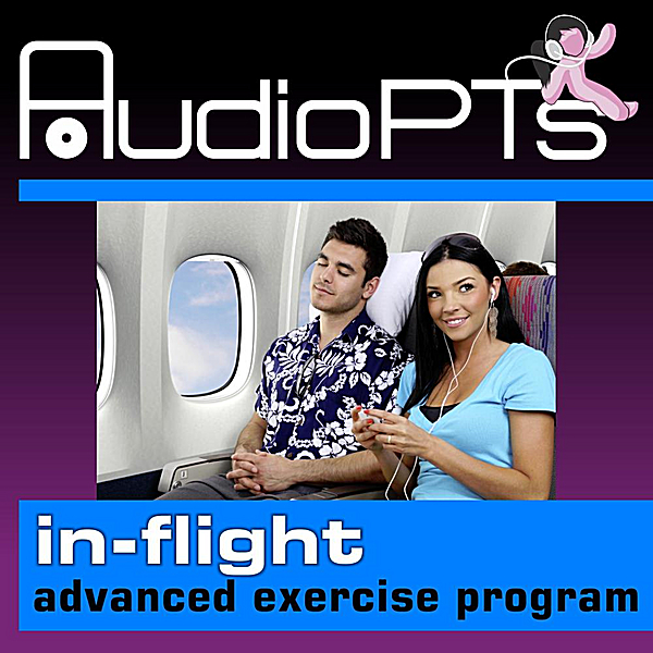 In-Flight Advanced Exercise Program by AudioPts on iTunes