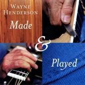Wayne Henderson - Wheels