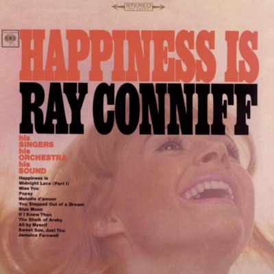 Happiness Is - Ray Conniff