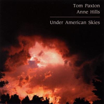 Under American Skies - Tom Paxton