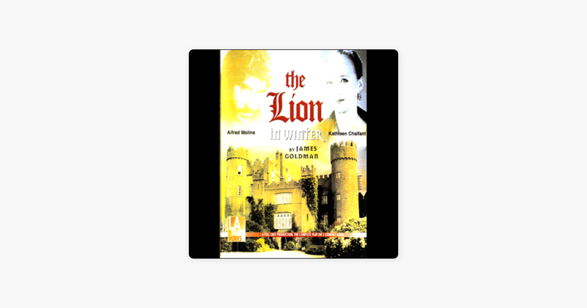 The Lion in Winter - James Goldman