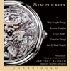Jeffrey Kluger - Simplexity: Why Simple Things Become Complex (and How Complex Things Can Be Made Simple) (Unabridged) [Unabridged  Nonfiction] artwork