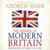 Andrew Marr - The Making of Modern Britain artwork