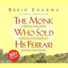 Robin Sharma - The Monk Who Sold His Ferrari artwork