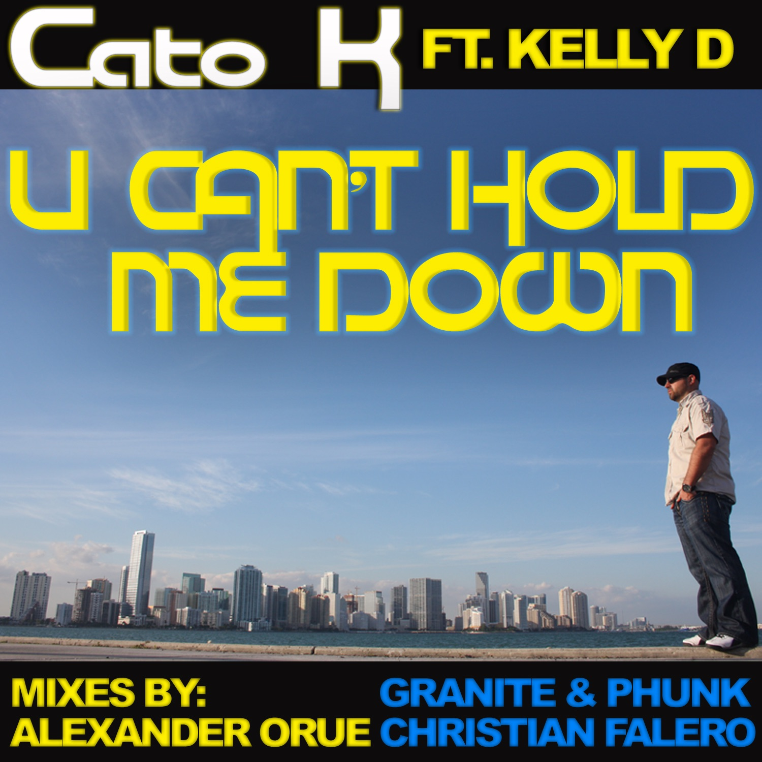 U Can't Hold Me Down (feat. Kelly D)