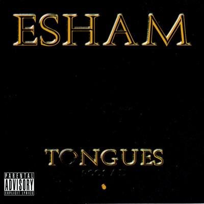 Tongues - Esham