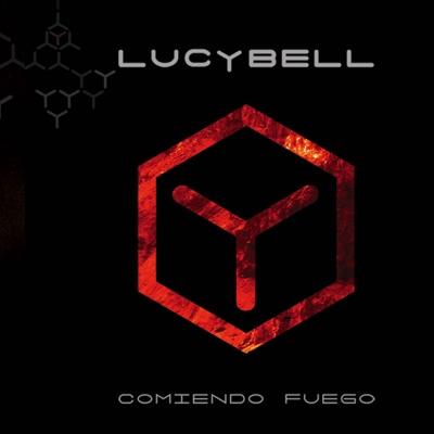 Comiendo Fuego - Lucybell