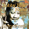 "Farther Up the Road - Bobby ""Blue"" Bland"