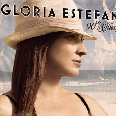 90 Millas - Gloria Estefan