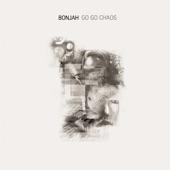 Bonjah - Go Go Chaos