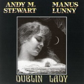 Andy M. Stewart and Manus Lunny - Take Her In Your Arms