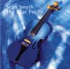 The Blue Fiddle - Sean Smyth