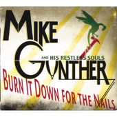 Mike Gunther & His Restless Souls - I Don't Want to Know (What I Don't Want to Know)