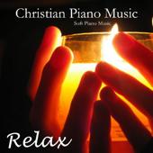 Christian Piano Music - Soft Piano Music -Relaxing Piano Music