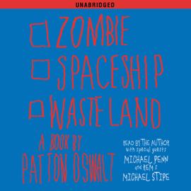 Zombie Spaceship Wasteland: A Book by Patton Oswalt (Unabridged) audiobook