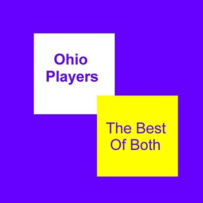 The Best of Both - Ohio Players