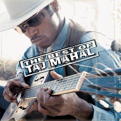 The Best of Taj Mahal - Taj Mahal album