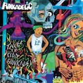 Funkadelic - Tales of a Kidd Funkadelic