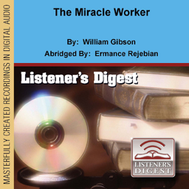 The Miracle Worker (Dramatized) [Abridged Fiction] audiobook