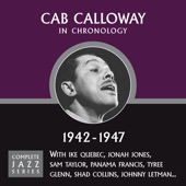 Cab Calloway - A Blue Serge Suit With A Belt In The Back (09-11-45)