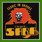 Cedric IM Brooks & The Light of Saba - Jah Light It Right