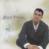 Paulo Ribeiro - POEMA DE UM GRANDE AMOR