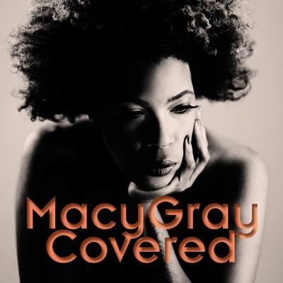Covered (Bonus Version) - Macy Gray