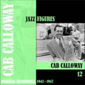 Cab Calloway - Give Me Twenty Nickels for a Dollar