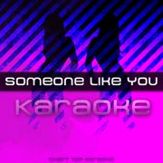 Someone Like You (Karaoke) - Chart Top Karaoke - Chart Top Karaoke