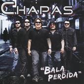 Chapas - Bala Perdida