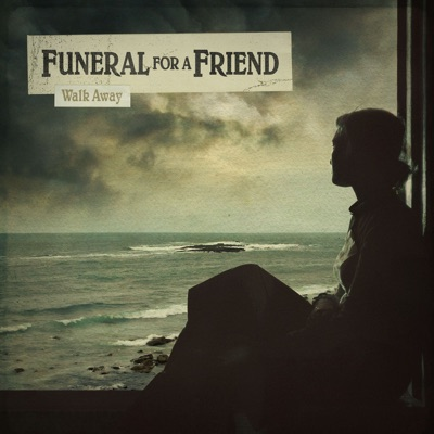 Walk Away - EP - Funeral For a Friend