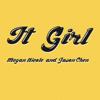 It Girl - Megan Nicole & Jason Chen