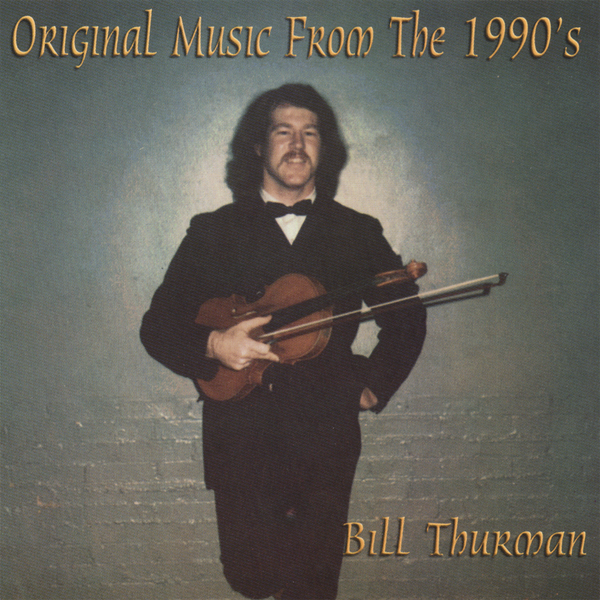 ‎Original Music from the 1990's by Bill Thurman on iTunes