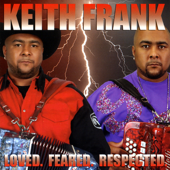 Haterz - Keith Frank and the Soileau Zydeco Band