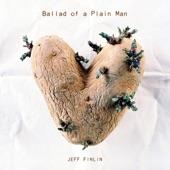 Jeff Finlin - Ballad of Plain Man