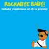 Can't Help Falling In Love - Rockabye Baby!