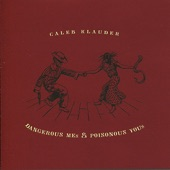 Caleb Klauder - Can I Go Home With You