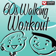 60s Walking Workout (60 Minute Non-Stop Workout Mix [122-128 BPM]) - Power Music Workout - Power Music Workout