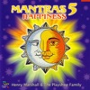 Mantras 5 Happiness, 2003