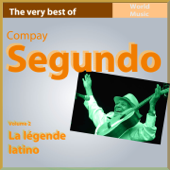 The Very Best of Compay Segundo, Vol. 2 (La légende latino)